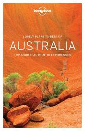 Lonely Planet Best of Australia by Lonely Planet