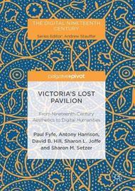 Victoria's Lost Pavilion by Paul Fyfe