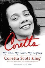 Coretta by Coretta Scott King