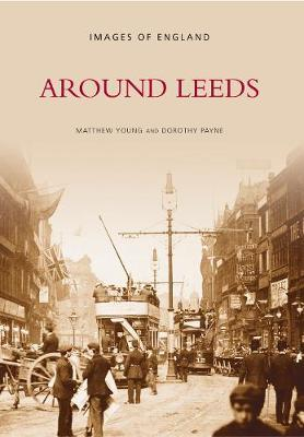 Around Leeds by Matthew Young