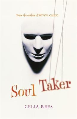 The Soul Taker by Celia Rees image