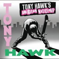 Tony Hawk's American Wasteland [Explicit Lyrics] by Original Soundtrack