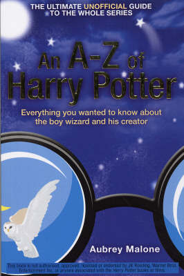 An A-Z of Harry Potter by Aubrey Malone image
