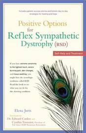Positive Options for Reflex Sympathetic Dystrophy (Rsd) by Elena Juris