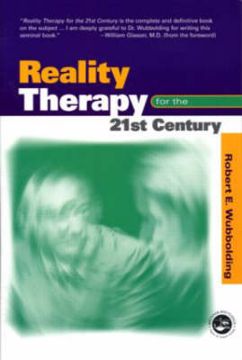 Reality Therapy For the 21st Century by Robert E Wubbolding image