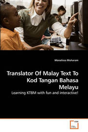 Translator of Malay Text to Kod Tangan Bahasa Melayu by Monalissa Muharam