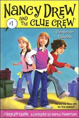 Sleepover Sleuths (Nancy Drew and the Clue Crew Series #1) by Carolyn Keene