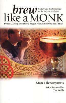 Brew Like a Monk by Stan Hieronymus