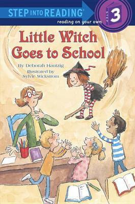 Little Witch Goes To School by Deborah Hautzig