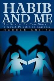 Habib and Me by Hannah Shifra image