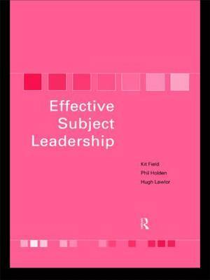 Effective Subject Leadership by Kit Field