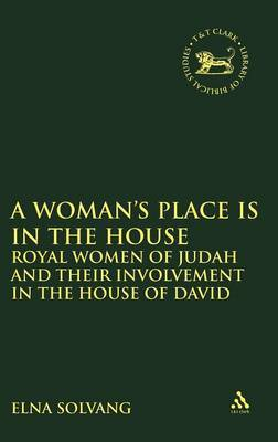 A Woman's Place is in the House by Solvang