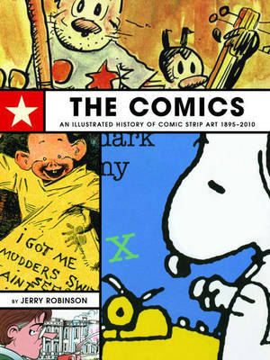 The Comics: An Illustrated History of Comic Strip Art by Jerry Robinson image