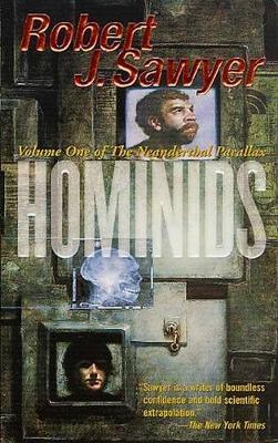 Hominids (Neanderthal Parallax #1) by SAWYER