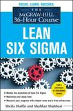The McGraw-Hill 36-Hour Course: Lean Six Sigma by Sheila Shaffie