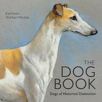 The Dog Book by Kathleen Walker-Meikle