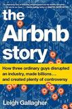 The Airbnb Story by Leigh Gallagher
