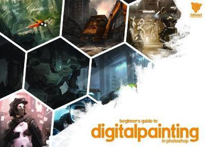 Beginners Guide to Digital Painting in Photoshop Vol 1 by Nykolai Aleksander
