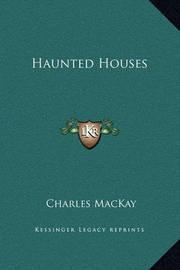 Haunted Houses by Charles Mackay