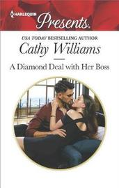 A Diamond Deal with Her Boss by Cathy Williams