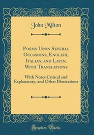 Poems Upon Several Occasions, English, Italian, and Latin, with Translations by John Milton image