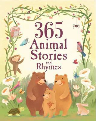 365 Animal Stories and Rhymes by Parragon