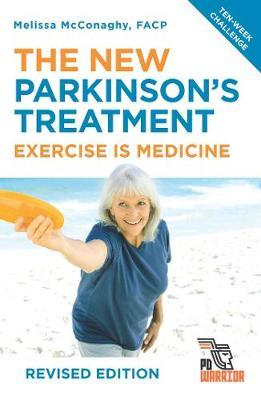 The New Parkinson's Treatment by Melissa McConaghy