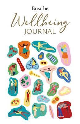 Breathe Wellbeing Journal by Breathe Magazine