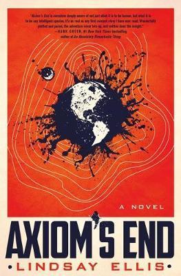 Axiom's End by Lindsay Ellis