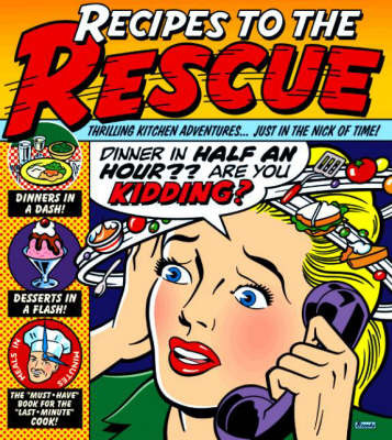 Recipes to the Rescue by Better Homes & Gardens image