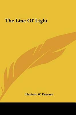 The Line of Light by Herbert W. Eustace image