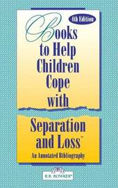 Books to Help a Child Cope with Separation and Loss by Masha Kabakow Rudman