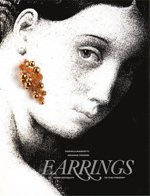 Earrings: From Antiquity to the Present by Daniela Mascetti image