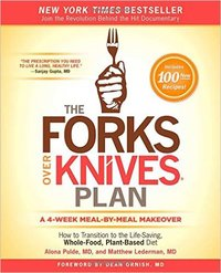The Forks Over Knives Plan by Alona Pulde
