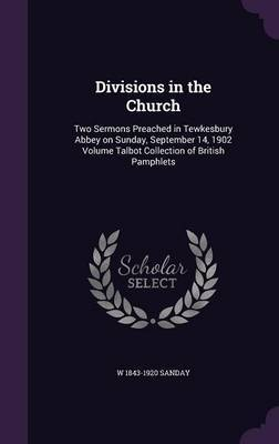 Divisions in the Church by W 1843-1920 Sanday image