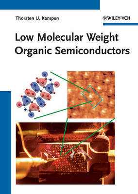 Low Molecular Weight Organic Semiconductors by Thorsten U. Kampen