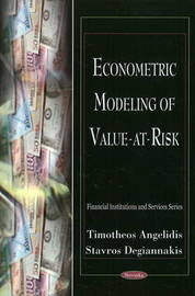 Econometric Modeling of Value at Risk by Timotheos Angelidis image
