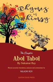 Rhymes of Whimsy - The Complete Abol Tabol by Sukumar Ray image