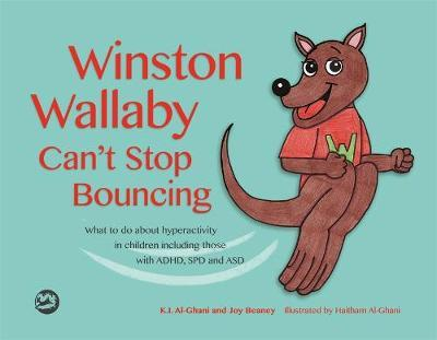 Winston Wallaby Can't Stop Bouncing by Kay Al-Ghani