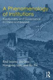 A Phenomenology of Institutions by Hongping Lian