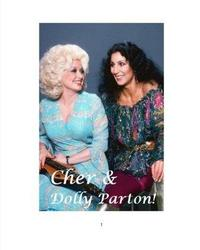 Cher & Dolly Parton! by Steven King image