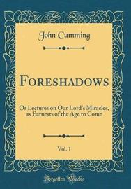 Foreshadows, Vol. 1 by John Cumming image
