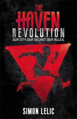 The Haven: Revolution by Simon Lelic