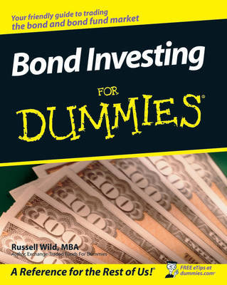 Bond Investing For Dummies by Russell Wild image