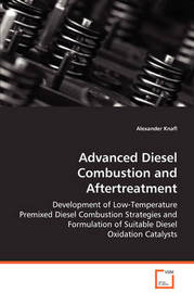 Advanced Diesel Combustion and Aftertreatment by Alexander Knafl image