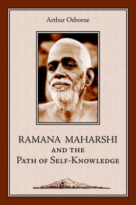 Ramana Maharshi and the Path of Self-Knowledge by Arthur Osborne image