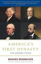 America'S First Dynasty by Richard Brookhiser image