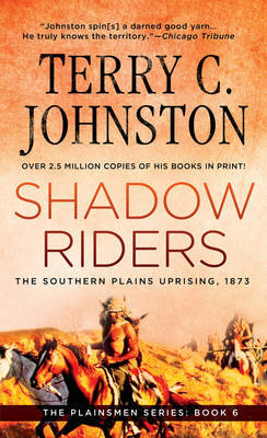 Shadow Riders: Southern Plains Uprising by Terry C. Johnston image
