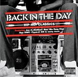 Back In The Day: Hip Hop Classics by Various Artists
