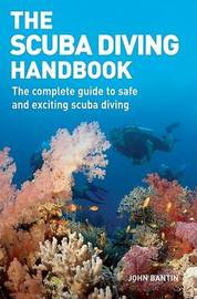 The Scuba Diving Handbook by John Bantin